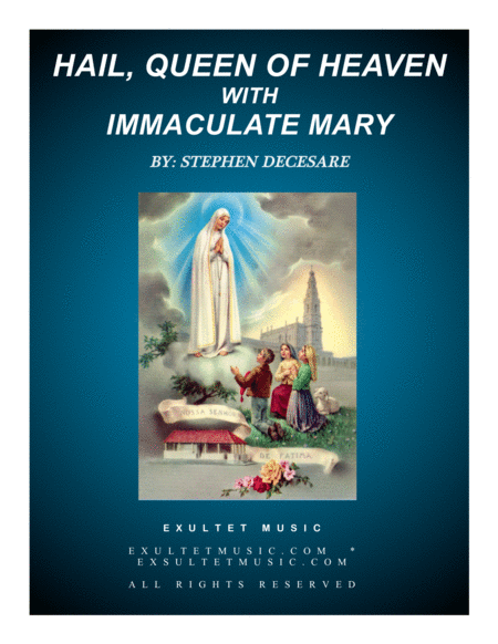 Hail, Queen Of Heaven with Immaculate Mary