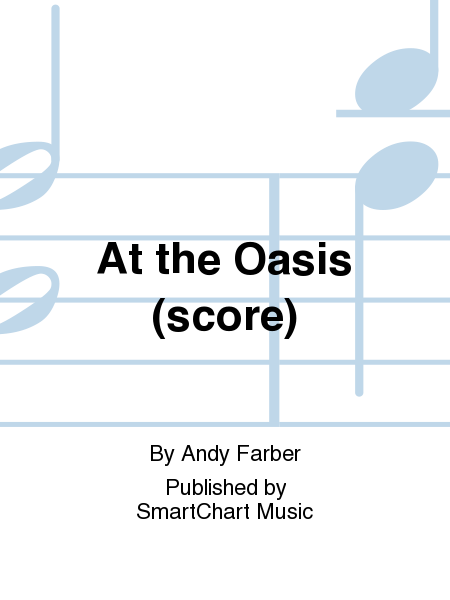 At the Oasis (score)