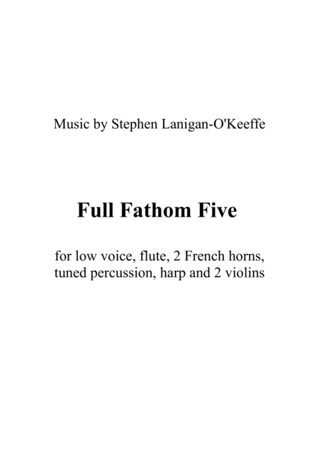 Full Fathom Five - for voice and mixed ensemble