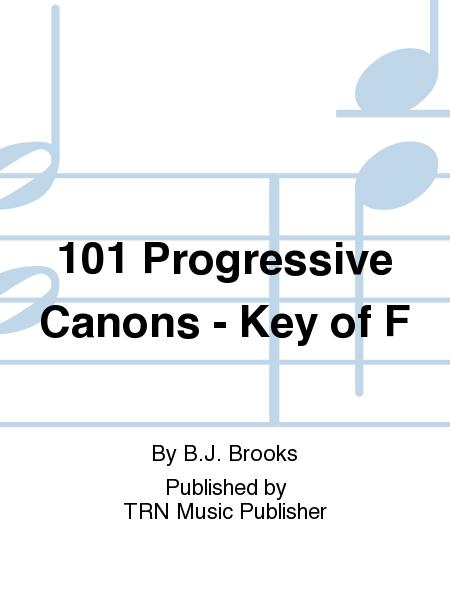 101 Progressive Canons - Key of F