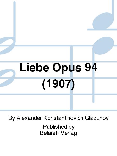 Liebe Opus 94 (1907)