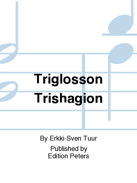 Triglosson Trishagion