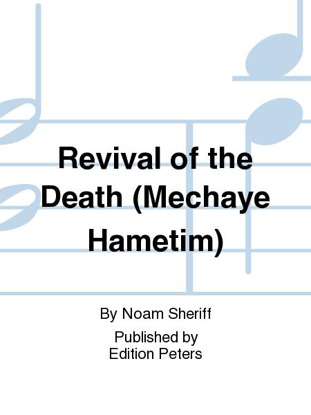 Revival of the Death (Mechaye Hametim)