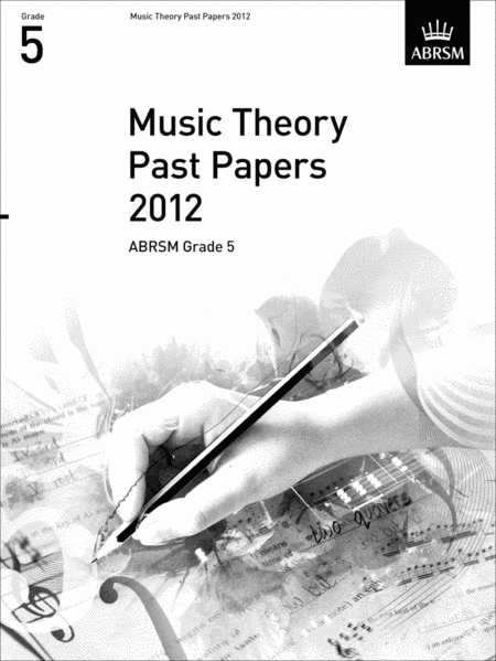 Music Theory Past Papers 2012 Grade 5