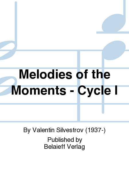 Melodies of the Moments - Cycle I