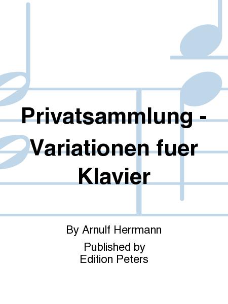 Privatsammlung - Variationen fuer Klavier