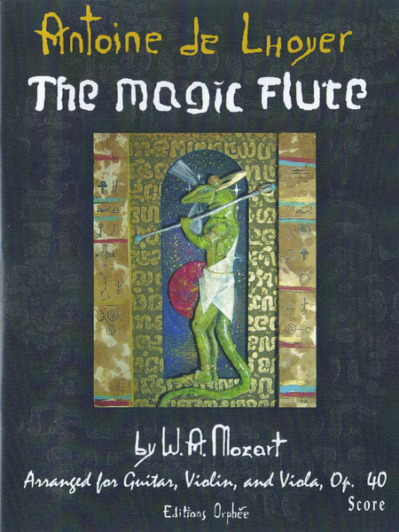The Magic Flute By W.A. Mozart