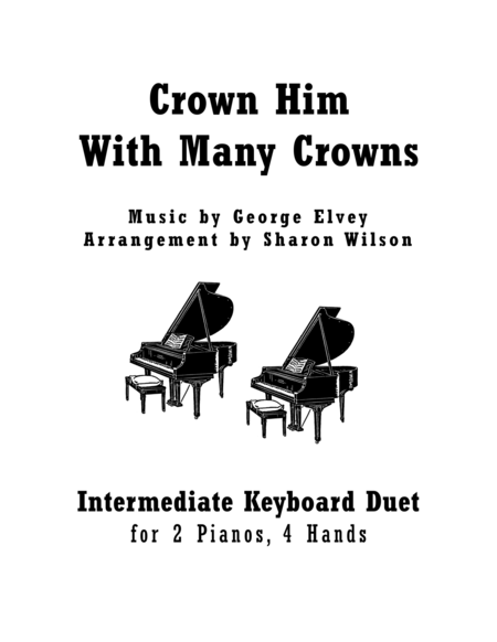 Crown Him With Many Crowns (Keyboard Duet - 2 Pianos, 4 Hands)