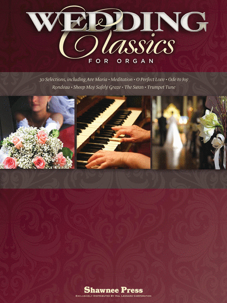 Wedding Classics for Organ