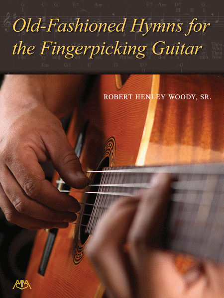 Old-Fashioned Hymns for the Fingerpicking Guitar