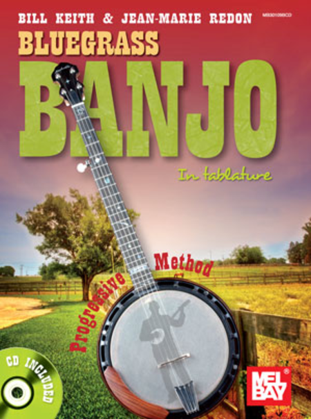 Bluegrass Banjo In Tablature: Progressive Method
