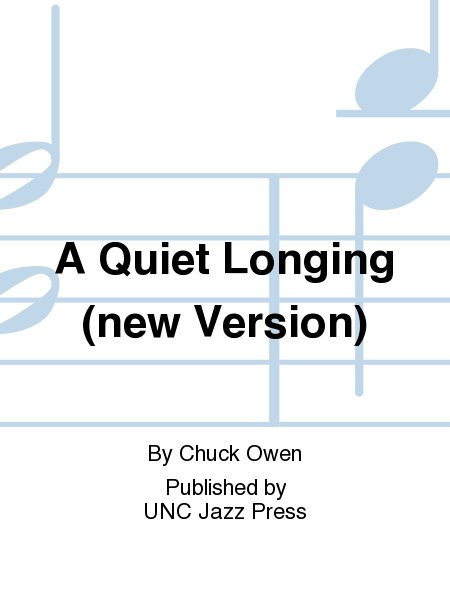 A Quiet Longing (new Version)