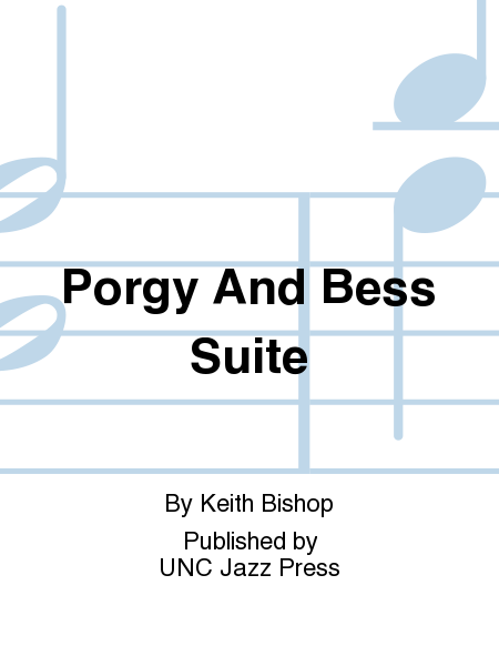 Porgy And Bess Suite