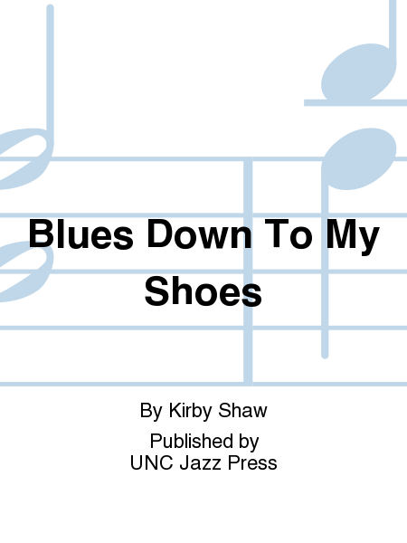 Blues Down To My Shoes