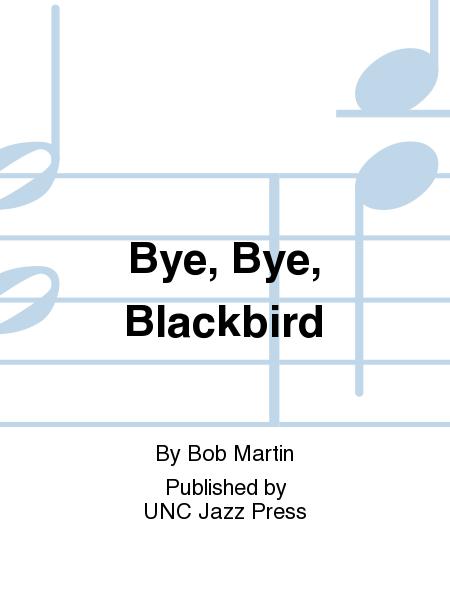 Bye, Bye, Blackbird