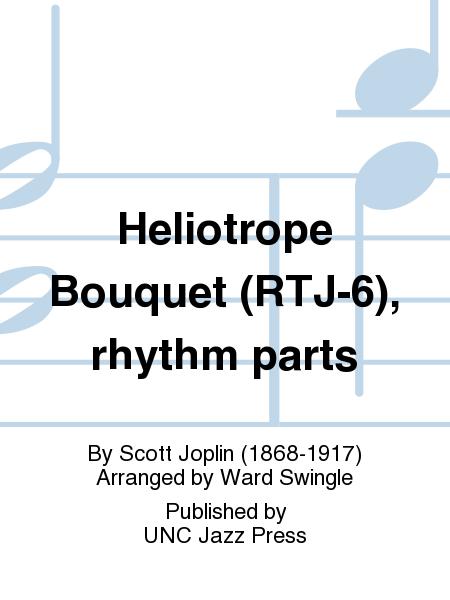Heliotrope Bouquet (RTJ-6), rhythm parts