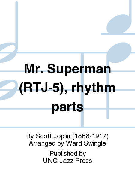 Mr. Superman (RTJ-5), rhythm parts