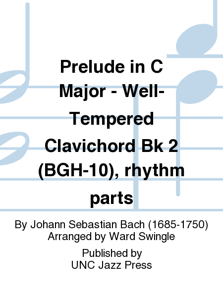 Prelude in C Major - Well-Tempered Clavichord Bk 2 (BGH-10), rhythm parts