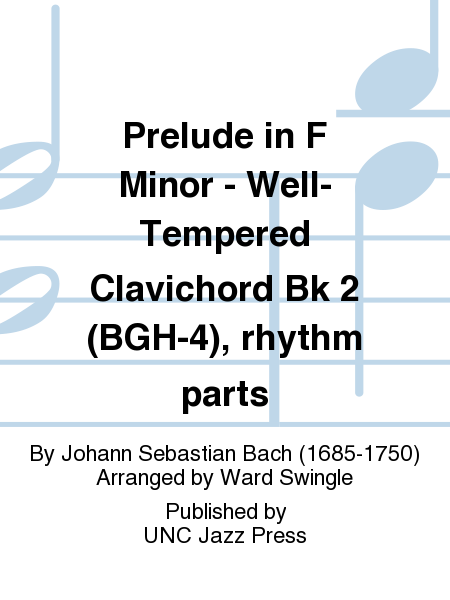 Prelude in F Minor - Well-Tempered Clavichord Bk 2 (BGH-4), rhythm parts