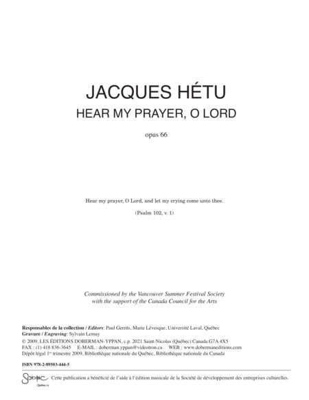 Hear of my prayer, O Lord, opus 66