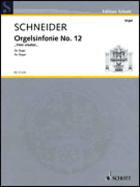 Organ Symphony No. 12 Veni Creator (2011)