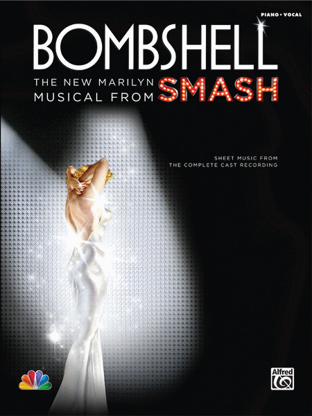 Bombshell -- The New Marilyn Musical from SMASH