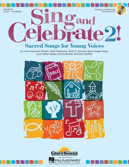 Sing and Celebrate 2! Sacred Songs for Young Voices