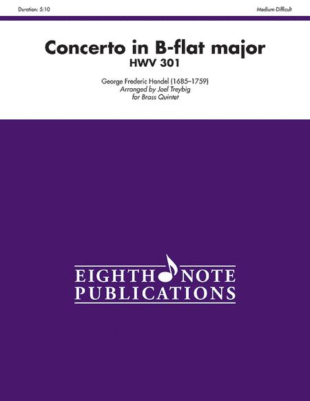 Concerto in B-flat Major HWV 301
