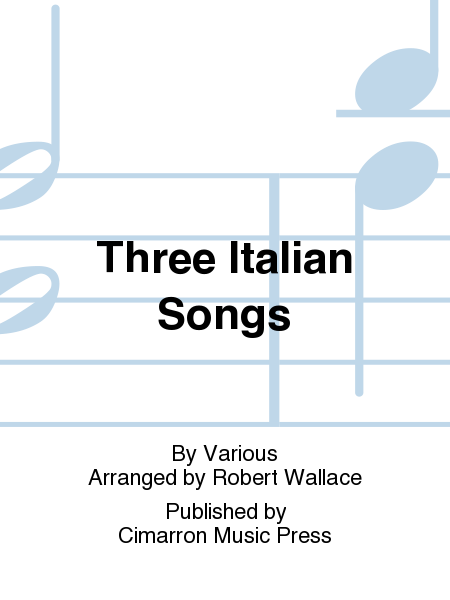 Three Italian Songs