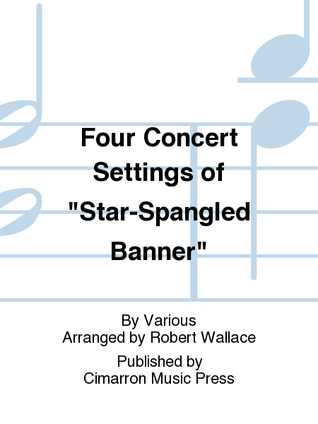 Four Concert Settings of