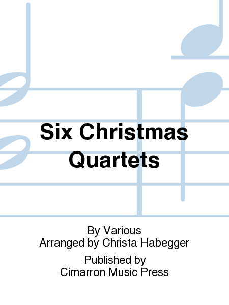 Six Christmas Quartets