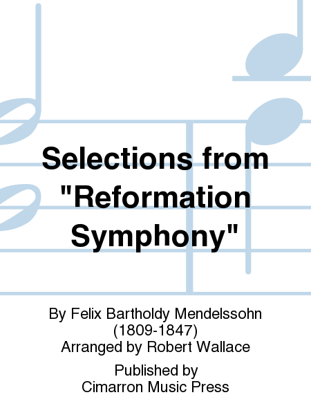 Selections from Reformation Symphony