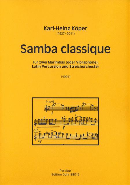 Samba classique fur zwei Marimbas (oder Vibraphone), Latin Percussion und Streichorchester (1991)