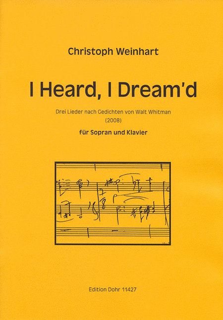 I Heard, I Dream'd fur Sopran und Klavier (2008)