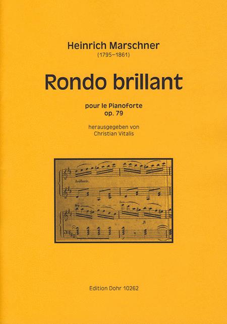 Rondo brillant pour le Pianoforte D-Dur op. 79