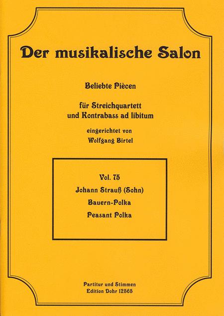 Bauern-Polka fur Streichquartett op. 276