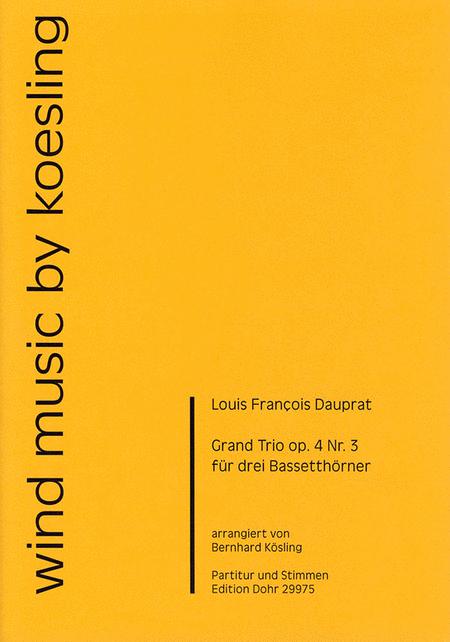 Grand Trio fur drei Bassetthorner op. 4/3