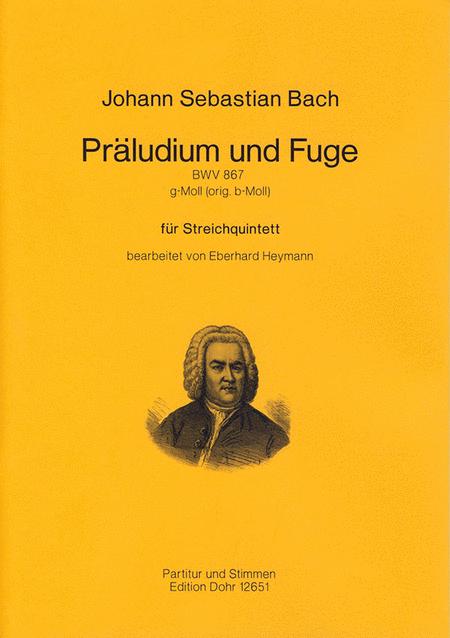 Praludium und Fuge fur Streichquintett g-Moll BWV 867