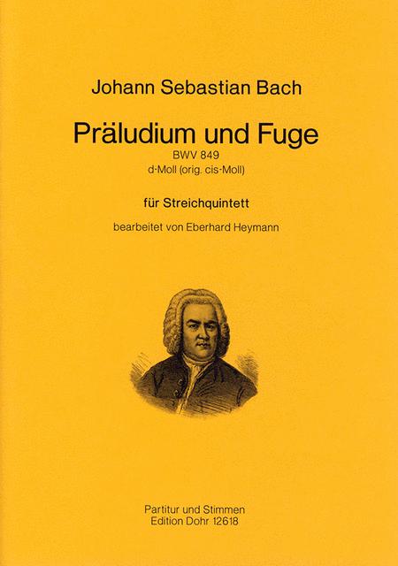 Praludium und Fuge fur Streichquintett d-Moll BWV 849