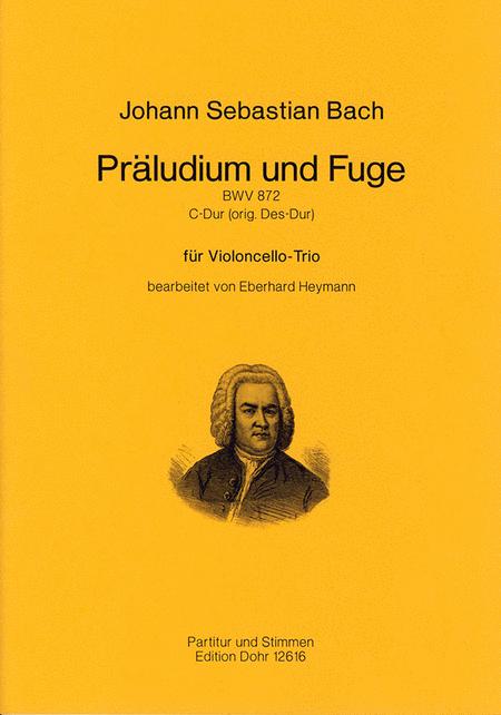 Praludium und Fuge fur Violoncello-Trio C-Dur BWV 872