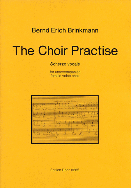 The Choir Practise for unaccompanied female voice choir (2010)