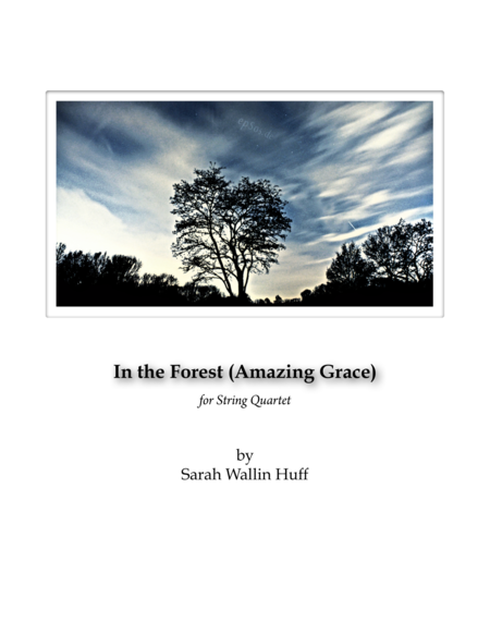 In the Forest (Amazing Grace)