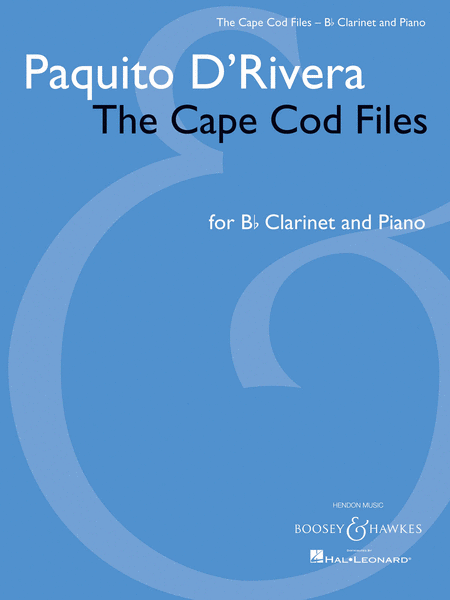Paquito D'Rivera - The Cape Cod Files