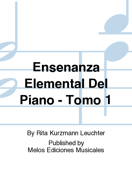 Ensenanza Elemental Del Piano - Tomo 1