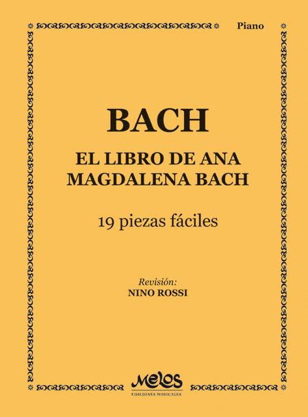 El Libro de Ana Magdalena Bach - 19 Piezas Faciles