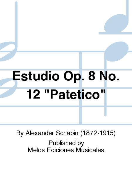 Estudio Op. 8 No. 12