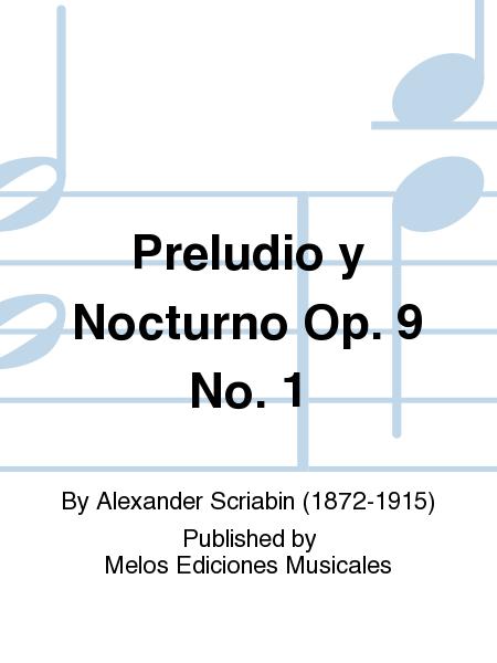 Preludio y Nocturno Op. 9 No. 1