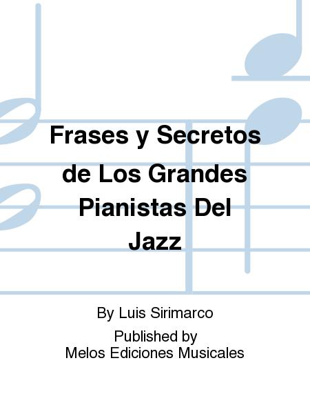 Frases y Secretos de Los Grandes Pianistas Del Jazz