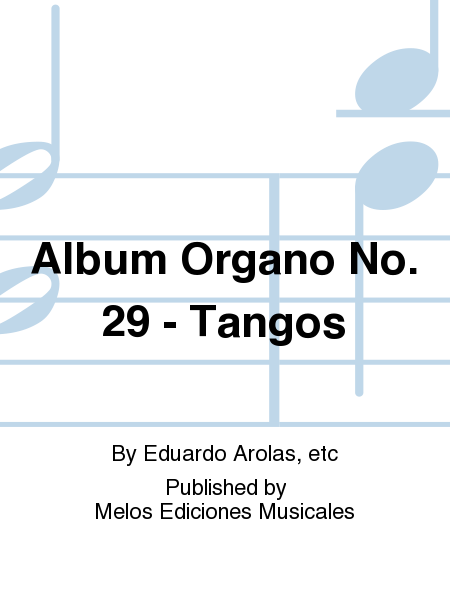 Album Organo No. 29 - Tangos