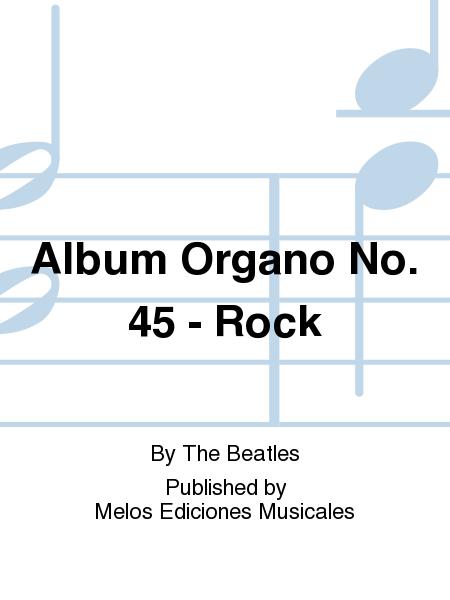 Album Organo No. 45 - Rock